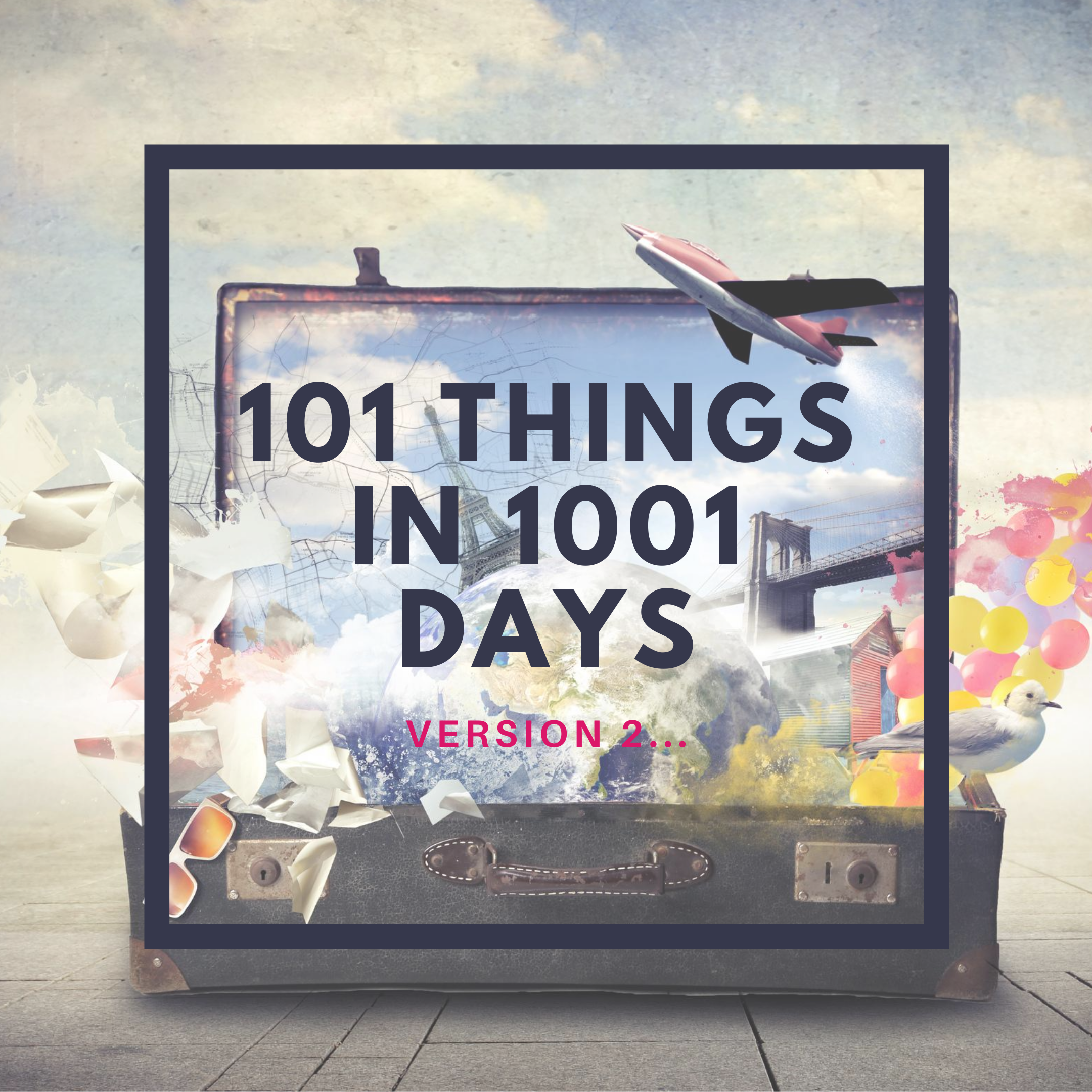 101 Things in 1001 Days V2